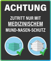German ACCESS WITH MEDICAL FACE MASK ONLY sign