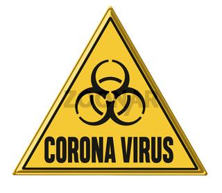 Corona Virus written on a warning sign