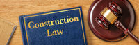 A gavel with a law book - Construction Law