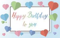 cheerful Happy Birthday to You greeting card with pastel colored paper cut hearts