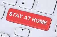 Stay at home Corona virus coronavirus healthy health computer keyboard