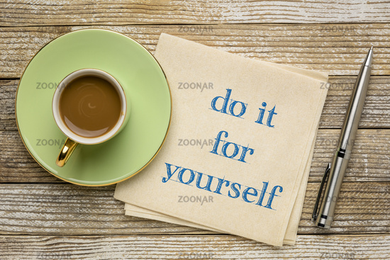 do it for yourself inspirational note