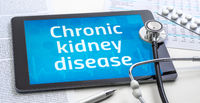 The word Chronic kidney disease on the display of a tablet