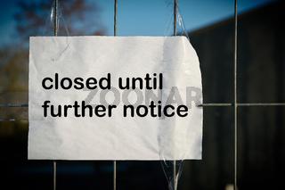 bis auf weiteres geschlossen