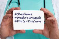 Stay home hashtag stayhome flatten the curve coronavirus corona virus 2019-nCoV disease doctor ill illness