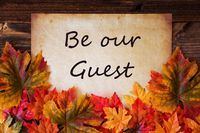 Old Paper With Text Be Our Guest, Colorful Leaves Decoration