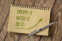 dream, wish, do it - motivational note