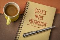 Success needs preparation motivational note