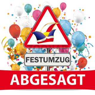 Abgesagt Warning Sign Jesters Cap Festumzug Confetti Balloons