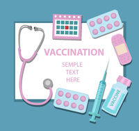 Vaccination virus and disease protection template for your design with stethoscope, syringe, vaccine, pills. Medicine concept icon flat style.Vector illustration