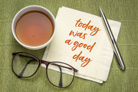 today was a good day - positive affirmation