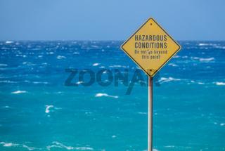 Sign For Hazardous Ocean Conditions