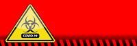 Coronavirus COVID-19 Bio-hazard Warning Sign Banner