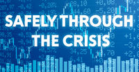 Conceptual image with financial charts and graphs - Safely through the crisis