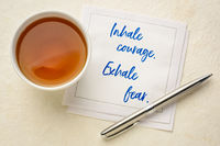 inhale courage, exhale fear reminder note