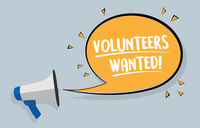 megaphone and text VOLUNTEERS WANTED in speech bubble