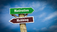 Street Sign to Motivation versus Mobbing