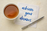achieve your dreams inspirational note