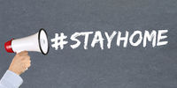 Stay home hashtag stayhome Coronavirus corona virus disease ill illness megaphone