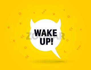 Wake Up speech bubble banner pop art memphis style