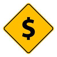 Dollar und Schild - Dollar and road sign