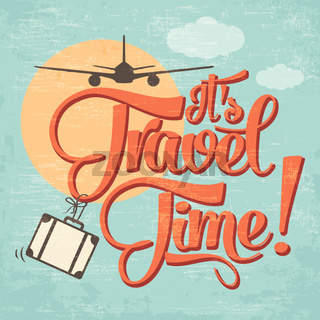Calligraphic  Writing 'It's Travel Time'