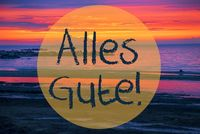 Sunset Or Sunrise At Sweden Ocean, Alles Gute Means Best Wishes