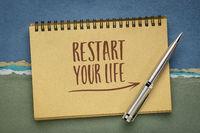restart your life inspirational note