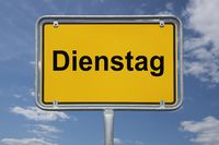 Dienstag | Dienstag (Tuesday)