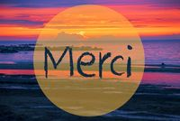 Sunset Or Sunrise At Sweden Ocean, Merci Means Thank You