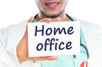 Home office work working Corona virus coronavirus disease doctor ill illness healthy health