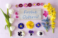 Flat Lay With Spring Flower Blossoms, Sign, Frohe Ostern Means Happy Easter