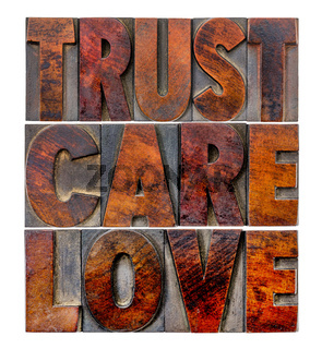 trust, care, love in wood type
