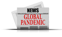 Newspaper front page alert global pandemic outbreak