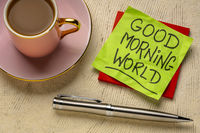 Good Morning world positive note