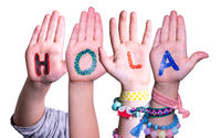 Kids Hands Holding Word Hola Means Hello, Isolated Background