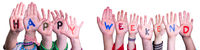 Children Hands Building Word Happy Weekend, Isolated Background