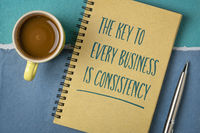 the key to every business is consistency
