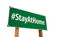 #Stay At Home Green Road Sign Isolated On A White Background