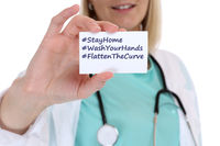 Stay home hashtag stayhome flatten the curve Corona virus coronavirus disease female woman doctor healthy health