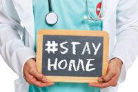 Stay home hashtag stayhome Corona virus coronavirus doctor ill illness health slate