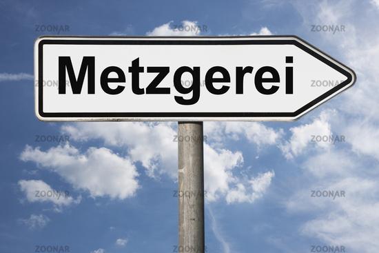Wegweiser Metzgerei   signpost Metzgerei (Butcher shop)