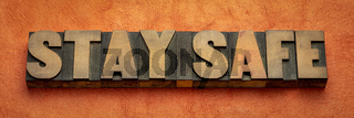 stay safe word abstract in wood type