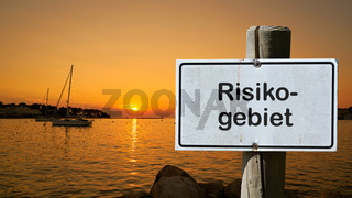 Schild mit der Aufschrift Risikogebiet
