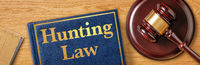 A gavel with a law book - Hunting Law
