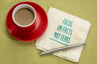 focus on facts, not fears inspirational note