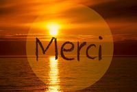 Romantic Ocean Sunset, Sunrise, Merci Means Thank You