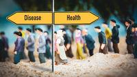 Street Sign Health versus Disease