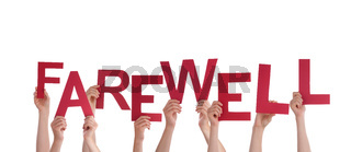 Many Hands Holding the red Word Farewell