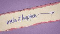 make it happen inspirational handwriting